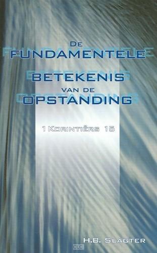 De fundamentele betekenis van de opstanding (Paperback)