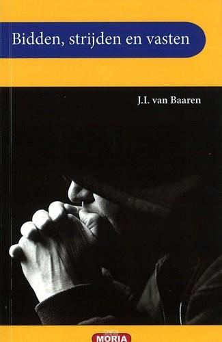 Bidden, vasten en strijden (Boek)