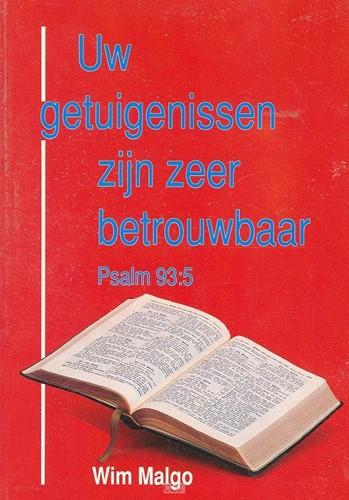 Uw getuigenissen zyn zeer betrouwbaar (Boek)