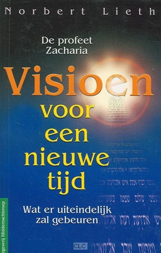 Visioen voor een nieuwe tijd (Boek)