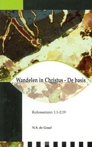 Wandelen in Christus - De Basis (Paperback)