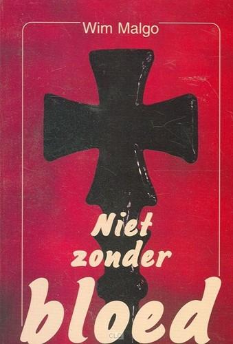 Niet zonder bloed (Boek)