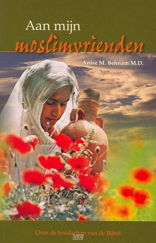Aan mijn moslimvrienden (Paperback)