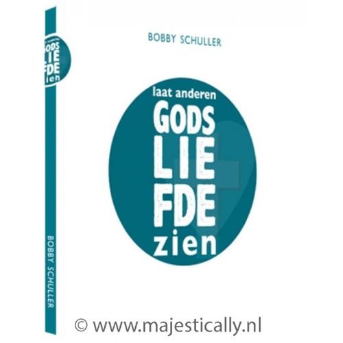 Laat anderen Gods Liefde zien (Paperback)