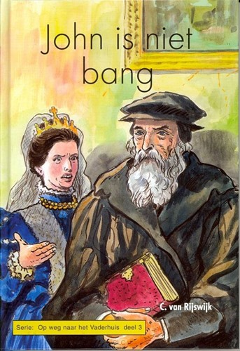 John is niet bang (Hardcover)