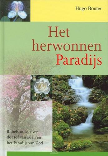 Het herwonnen Paradijs (Hardcover)