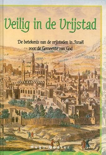 Veilig in de Vrijstad (Hardcover)