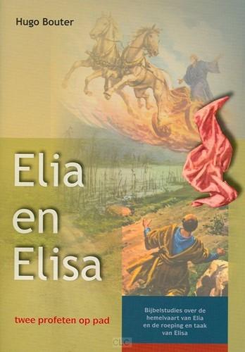 Elia en Elisa, twee profeten op pad (Paperback)