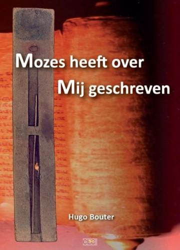 Mozes heeft over Mij geschreven (Paperback)