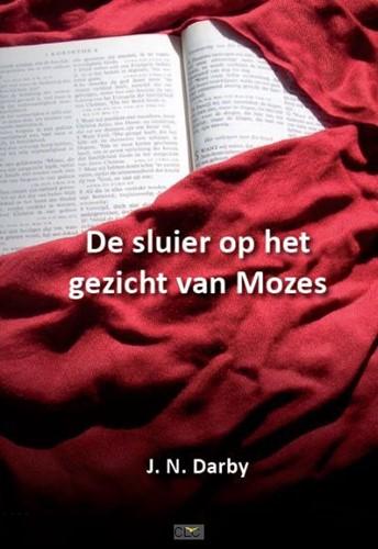 De sluier op het gezicht van Mozes (Paperback)