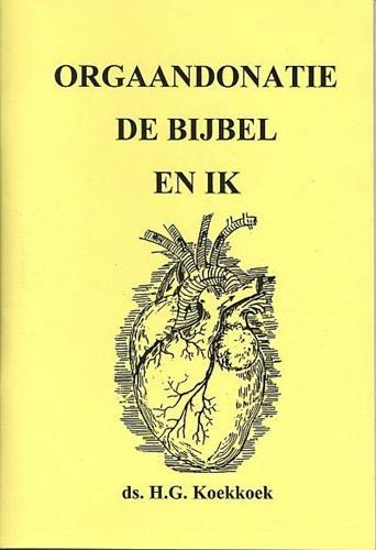 Orgaandonatie de bijbel en ik (Boek)