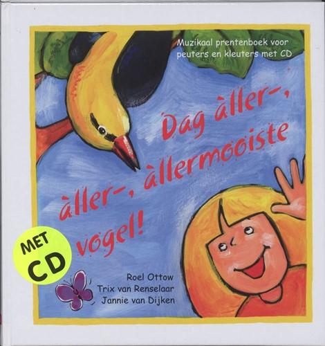 Dag aller-, aller-, allermooiste vogel! (Hardcover)