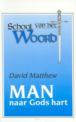 Man naar gods hart (Boek)