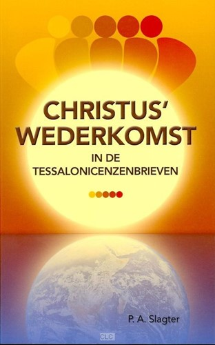 Christus' wederkomst in de Tessalonicenzenbrieven (Boek)