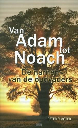 Van Adam tot Noach (Paperback)