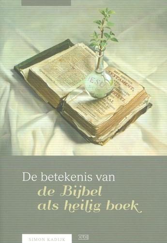 De betekenis van de Bijbel als heilig boek (Boek)