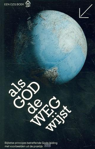 Als god de weg wyst (Boek)