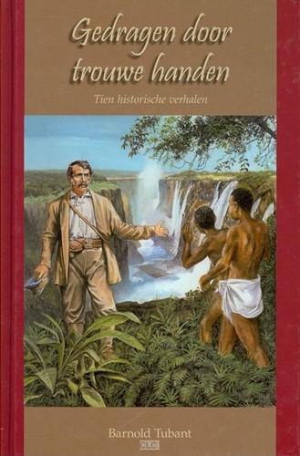 Gedragen door trouwe handen (Boek)