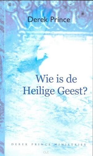 Wie is de Heilige Geest (Boek)