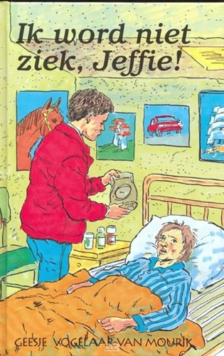 Ik word niet ziek, Jeffie! (Hardcover)