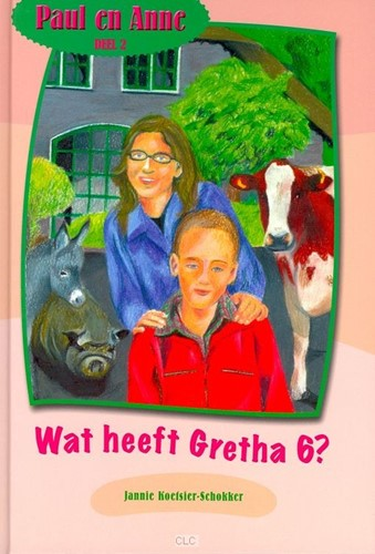 Wat heeft Gretha 6? (Hardcover)
