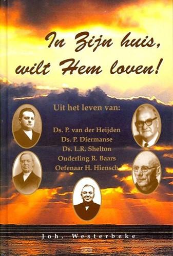 In Zijn huis, wilt Hem loven! (Hardcover)