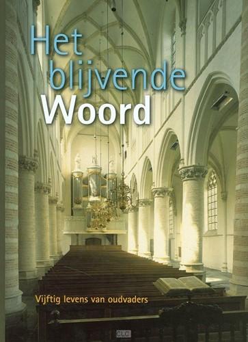 Het blijvende Woord (Hardcover)