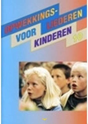 Opwekkingsliederen voor kinderen (10) (Boek)