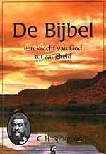 De Bijbel, een kracht van God tot zaligheid (Hardcover)
