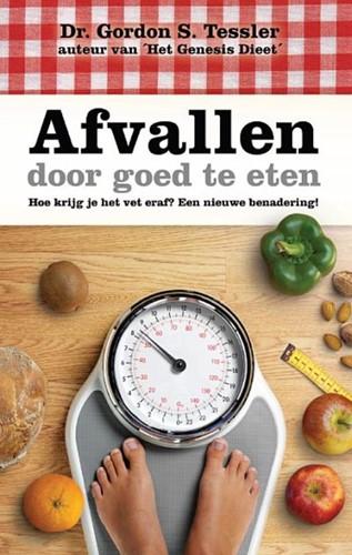 Afvallen door goed te eten (Paperback)