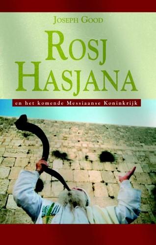 Rosj Hasjana en het komende Messiaanse Rijk (Paperback)