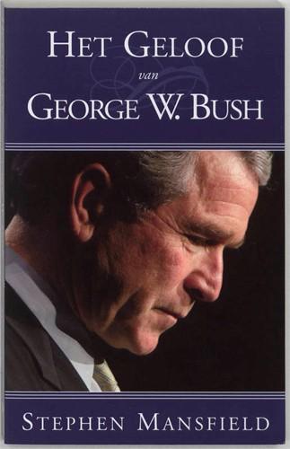 Het geloof van George W. Bush (Paperback)