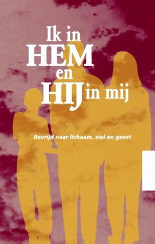 Ik in Hem en Hij in mij (Paperback)