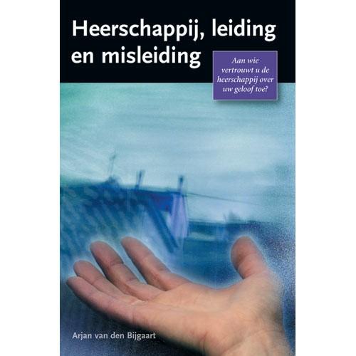 Heerschappij, leiding en misleiding (Paperback)