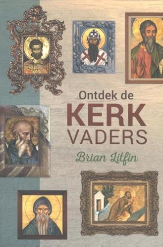 Ontdek de kerkvaders (Paperback)