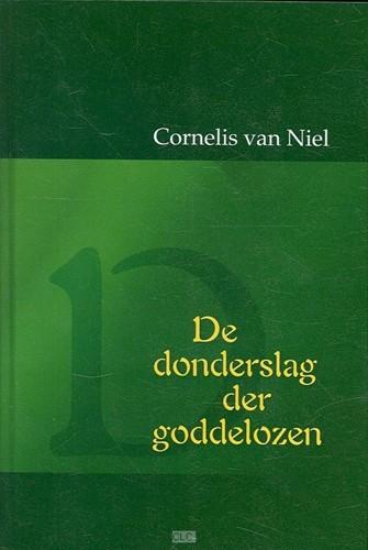 De donderslag der goddelozen (Hardcover)