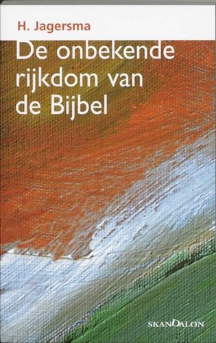 De onbekende rijkdom van de Bijbel (Paperback)