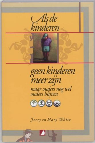Als de kinderen geen kinderen meer zijn (Paperback)
