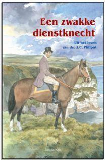 Een zwakke dienstknecht (Hardcover)