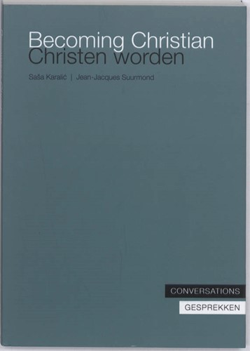 Becoming Christian, Christen worden (Paperback)