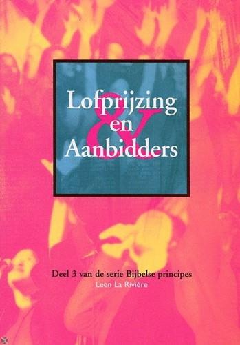 Lofprijzing en Aanbidders (Paperback)