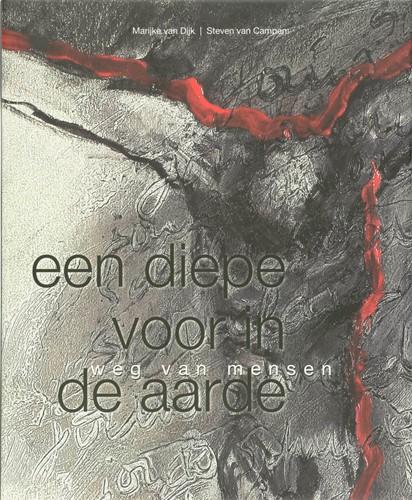 Een diepe voor in de aarde (Hardcover)