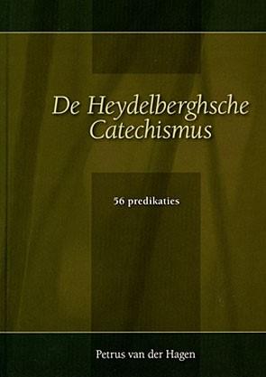 De Heydelberghsche Catechismus (Boek)