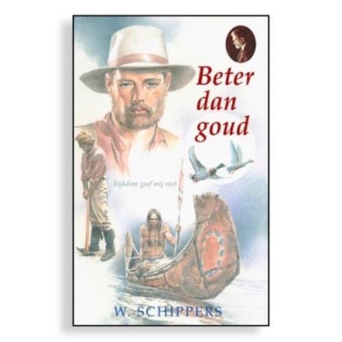 Beter dan goud (Hardcover)