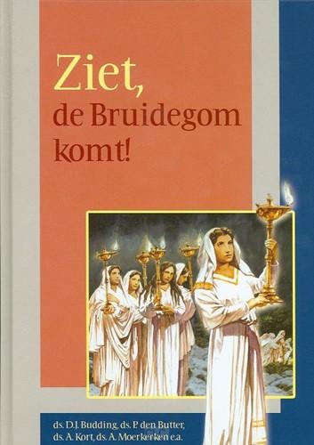 Ziet de bruidegom komt! (Hardcover)