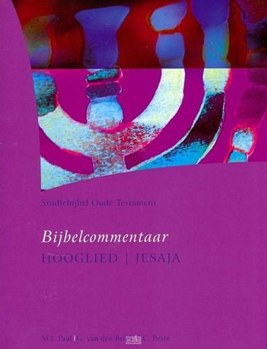 Bijbelcommentaar Hooglied - Jesaja (Hardcover)