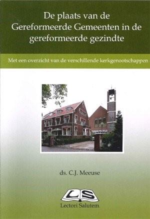 De plaats van de Gereformeerde Gemeenten in de gereformeerde gezi (Boek)