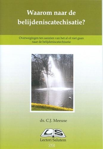 Waarom naar de belijdeniscatechisatie? (Boek)