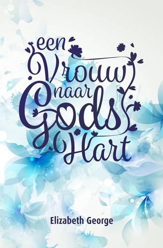 Een Vrouw naar Gods Hart (Paperback)