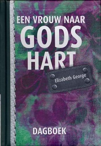 Een vrouw naar Gods hart (Hardcover)